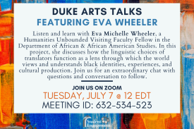 Listen and learn with Eva Michelle Wheeler, a Humanities Unbounded Visiting Faculty Fellow in the Department of African & African American Studies. In this project, she discusses how the linguistic choices of translators function as a lens through which the world views and understands black identities, experiences, and cultural production. Join us for an extraordinary chat with questions and conversation to follow.