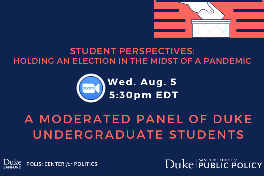 Student Panel on Voting, Aug. 5. Please RSVP.