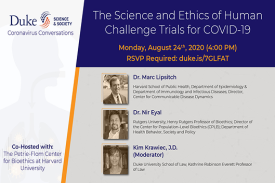 The Science And Ethics of human challenge trials for covid-19
