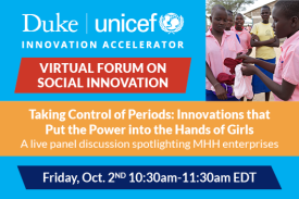 Taking Control of Periods: Innovations that Put the Power into the Hands of Girls Friday October 2nd 10:30am-11:30am EDT