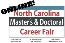 North Carolina Master's & Doctoral Career Fair.