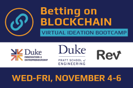 Betting on Blockchain: Virtual Ideation Bootcamp Wednesday to Friday November 4-6