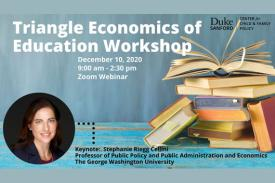 Triangle Economics of Education, Dec. 10, 2020