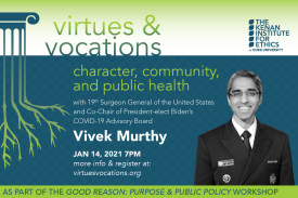 Virtues & Vocations Presents Dr. Vivek Murthy