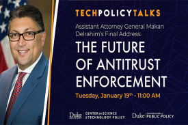 TECH POLICY TALKS: THE FUTURE OF ANTITRUST ENFORCEMENT