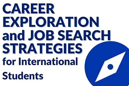 Career Exploration and Job Search Strategies for International Students