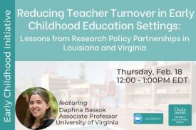 Reducing Teacher Turnover in Early Childhood Education Settings Feb. 18