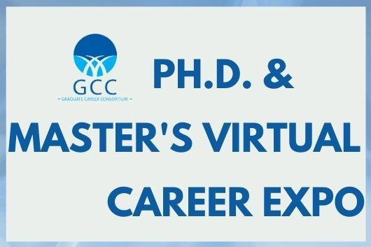 Graduate Career Consortium PhD & Master's Virtual Career Expo