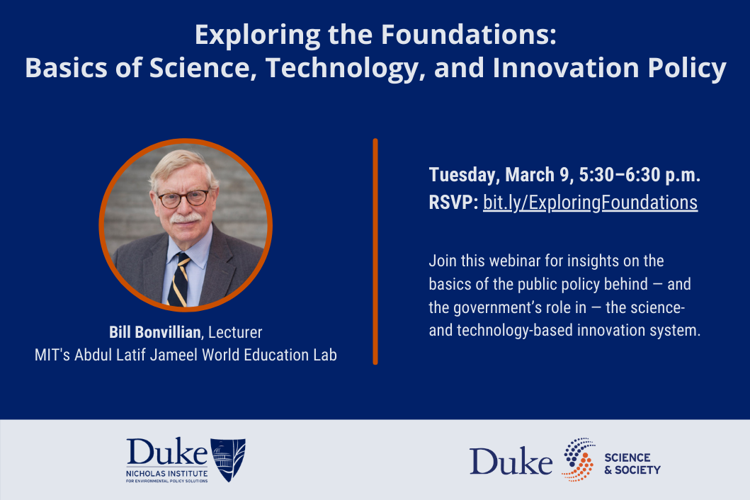 Exploring the Foundations: Basics of Science, Technology, and Innovation Policy; March 9, 5:30-6:30 p.m.
