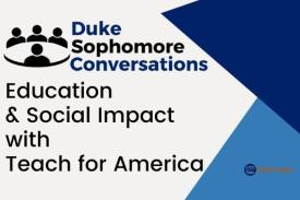 Education and Social Impact: Sophomore Conversations with Teach for America (Second Session)