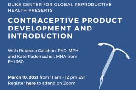 Contraceptive Product Development and Introduction Panel, with speakers Rebecca Callahan and Kate Rademacher from FHI 360