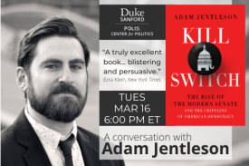Kill Switch. A Conversation with Adam Jentleson. Tuesday, March 16. 6 PM ET