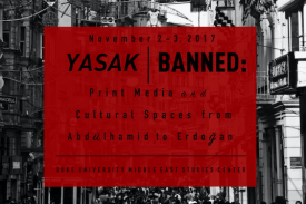 Yasak Banned: Print Media and Cultural Spaces from Abdülhamid to Erdo¿an