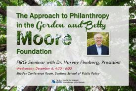 FIRG Seminar with Dr. Harvey Fineberg