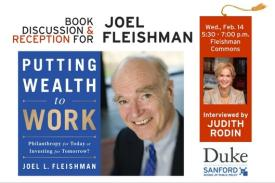 Book Event for Joel Fleishman; interviewed by Judith Rodin