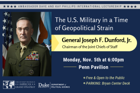 The U.S. Military in a Time of Geopolitical Strain: A Conversation with General Joseph F. Dunford, Jr., Chairman of the Joint Chiefs of Staff