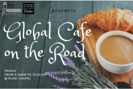 Global Cafe at Duke Chapel