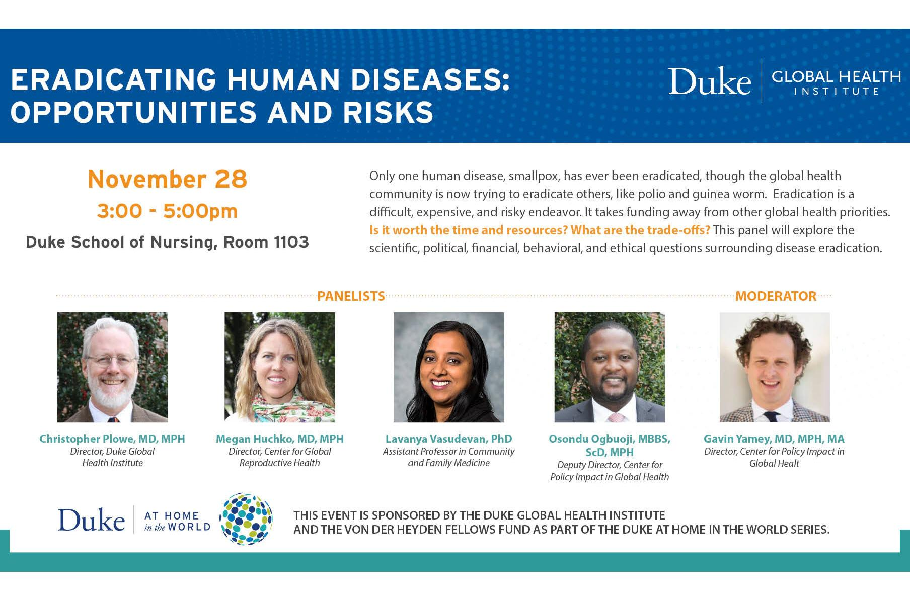 Duke Global Health Institute; Eradicating Human Diseases: Opportunities and Risks
