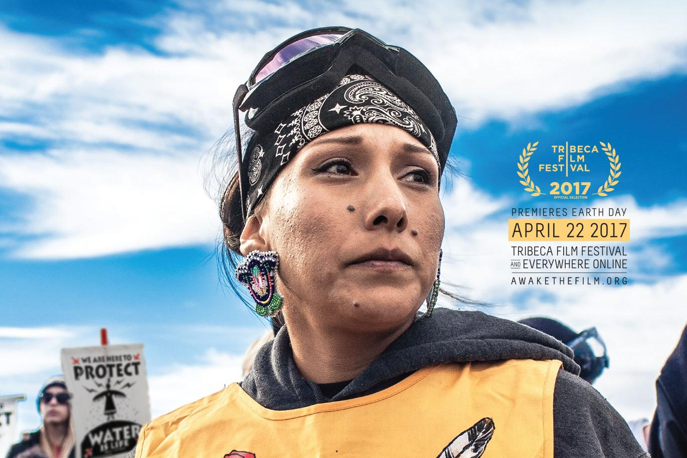 "The poster from Myron Dewey's film ""Awake: A Dream from Standing Rock."""