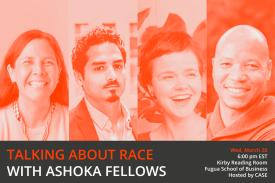 Ashoka Fellows Race Talk