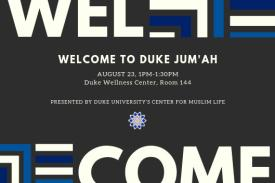 Welcome to Duke Jum'ah Presented by Duke University's Center for Muslim Life