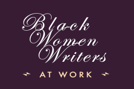 Black Women Writers at Work
