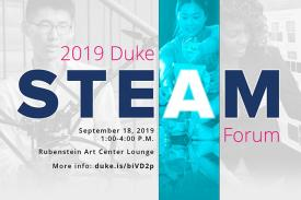 2019 Duke STEAM Forum