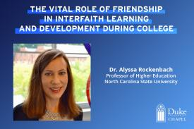 The Vital Role of Friendship in Interfaith Learning and Development During College