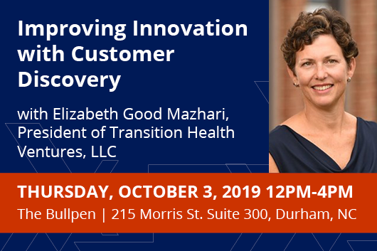 Improving Innovation with Customar Discovery with Elizabeth Mazhari. Thursday October 3 12-4pm