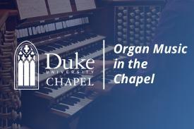 Organ Music in the Chapel
