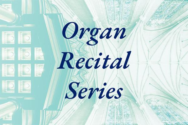 Organ Recital Series