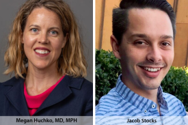 Dr. Megan Huchko and Jacob Stocks, Duke Global Health Institute