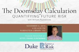 The Doomsday Calculation: Quantifying Future Risk