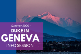 Duke in Geneva Summer 2020 Information Session