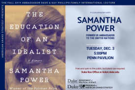 The Education of an Idealist with Samantha Power, Tuesday, Dec. 3 at 5pm in Penn Pavilion