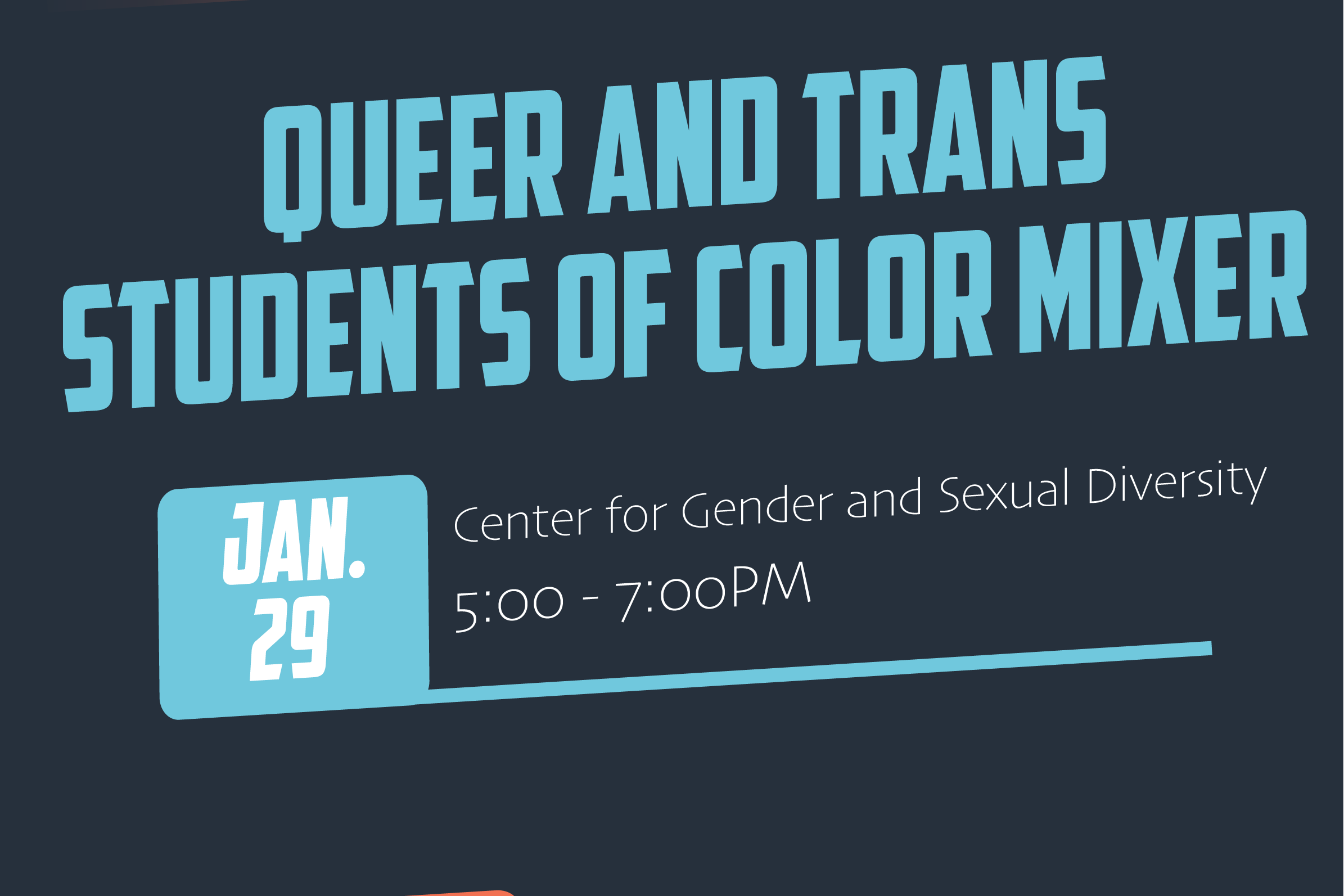 Queer and Trans Students of Color Mixer
