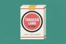 Tobaccoland Exhibit graphic