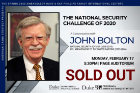 John Bolton: The National Security Challenge of 2020 on February 17 at 5:30pm in Page Auditorium
