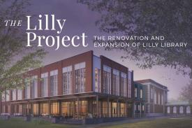 Lilly Library Renovation