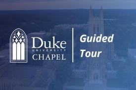 Guided tour of Duke Chapel