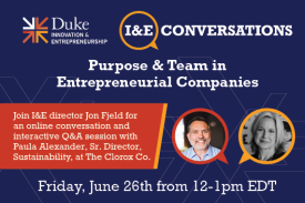 On Friday, June 26 from 12-1 EDT, join I&E Director Jon Fjeld for a conversation and Q/A with Paula Alexander about purpose and team.