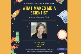 What Makes Me a Scientist with Jen Heemstra PhD Flyer July 10th @ 11AM Register for Zoom Link