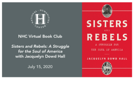 NHC Virtual Book Club flyer for Sisters and Rebels