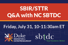 SBIR/STTR Q&A with NC SBTDC Friday July 31 10-11:30am EDT