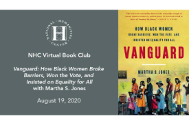 flyer for NHC Virtual Book Club event Vanguard with Martha S. Jones