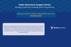 Duke Glaucoma Surgery Series