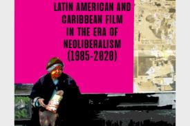 logo for Latin American and Caribbean Film in the Era of Neoliberalism