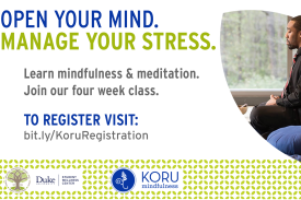 Flyer with information: Open your mind. Manage Your Stress. Learn mindfulness and meditation. Join our four week class. To register visit: bit.ly/KoruRegistration; includes Black man sitting on a meditation pillow with his eyes closed.