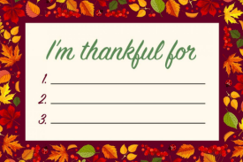 I'm thankful for... list of three
