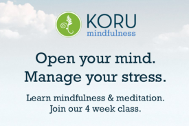 Koru Mindfulness. Open your mind. Manage your stress. Learn mindfulness & meditation. Join our 4 week class.